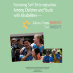 Fostering Self Determination Among Children and Youth with Disabilities