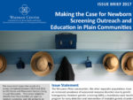 Making the Case for Newborn Screening Outreach and Education in Plain Communities